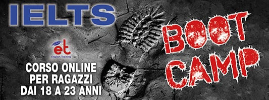 BOOT CAMP IELTS - Crash Course IELTS 2021 by English Training Monza / Lissone